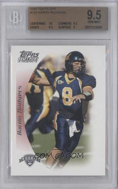 2005 Topps Draft Pick & Prospects #152 - Aaron Rodgers [BGS9.5]