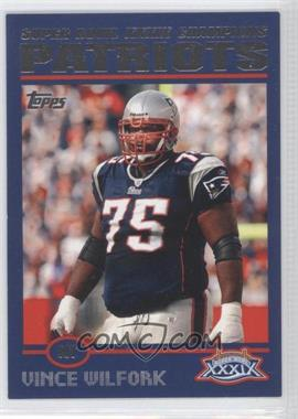 2005 Topps New England Patriots Super Bowl Champions Box Set [Base] #33 - Vince Wilfork
