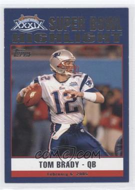 2005 Topps New England Patriots Super Bowl XXXIX Champions - Box Set [Base] #49 - Tom Brady