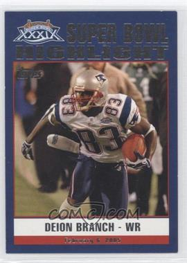 2005 Topps New England Patriots Super Bowl XXXIX Champions - Box Set [Base] #51 - Deion Branch