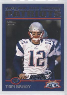 2005 Topps New England Patriots Super Bowl XXXIX Champions Box Set [Base] #6 - Tom Brady
