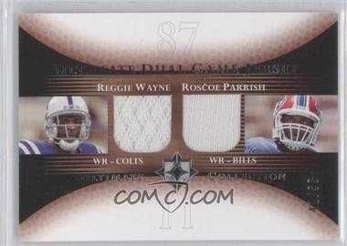 2005 Ultimate Collection Ultimate Dual Game Jersey #DJ-WP - Reggie Wayne, Roscoe Parrish /50