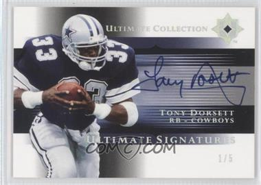 2005 Ultimate Collection Ultimate Signatures Spectrum #US-TD - Tony Dorsett /5