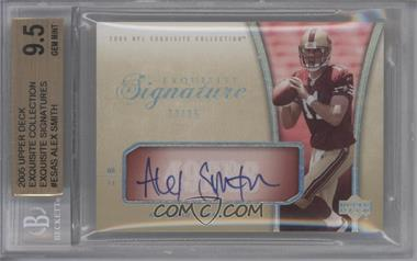 2005 Upper Deck Exquisite Collection [???] #ES-AS - Alex Smith /35 [BGS 9.5]