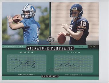2005 Upper Deck Portraits Dual Rookie Signature Portraits #DRP-14 - Dan Orlovsky, Kyle Orton