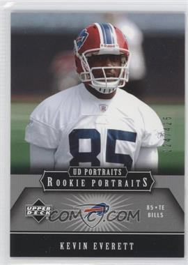 2005 Upper Deck Portraits #153 - Kevin Everett /425