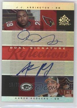 2005 Upper Deck Reflections - Dual Signature Reflections - [Autographed] #DS-AR - J.J. Arrington, Aaron Rodgers /70