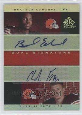 2005 Upper Deck Reflections - Dual Signature Reflections - [Autographed] #DS-EF - Braylon Edwards, Charlie Frye /70