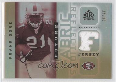 2005 Upper Deck Reflections - Future Fabric Reflections - Gold #FFR-FG - Frank Gore /25