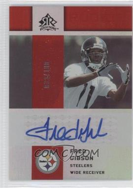 2005 Upper Deck Reflections - Rookie Exclusives Autographs - [Autographed] #RE-FG - Fred Gibson /100