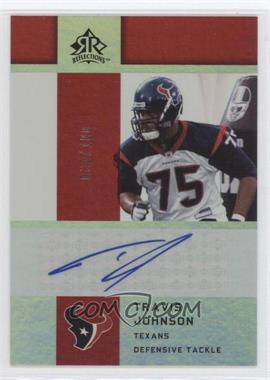 2005 Upper Deck Reflections - Rookie Exclusives Autographs - [Autographed] #RE-TJ - Travis Johnson /100