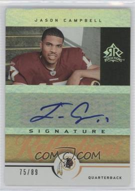 2005 Upper Deck Reflections - Signature Reflections - Gold [Autographed] #SR-JC - Jason Campbell /89