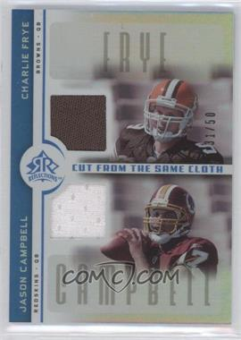 2005 Upper Deck Reflections Cut from the Same Cloth Blue #CC-FC - Charlie Frye, Jason Campbell /50