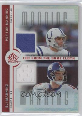 2005 Upper Deck Reflections Cut from the Same Cloth #CC-MM - Peyton Manning, Eli Manning