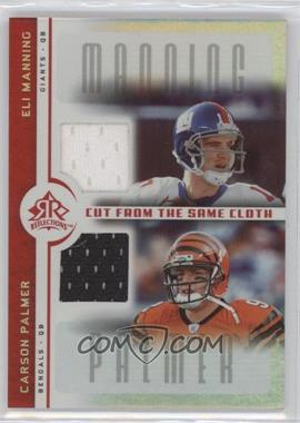 2005 Upper Deck Reflections Cut from the Same Cloth #CC-MP - Eli Manning, Carson Palmer