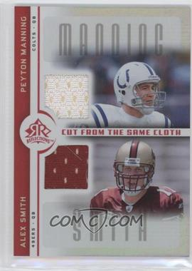 2005 Upper Deck Reflections Cut from the Same Cloth #CC-MS - Peyton Manning, Alex Smith