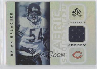 2005 Upper Deck Reflections Fabric Reflections #FR-BU - Brian Urlacher