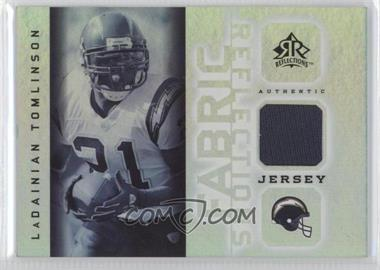 2005 Upper Deck Reflections Fabric Reflections #FR-LT - LaDainian Tomlinson
