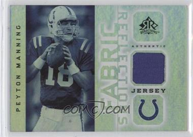 2005 Upper Deck Reflections Fabric Reflections #FR-PM - Peyton Manning