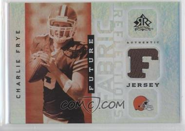 2005 Upper Deck Reflections Future Fabric Reflections #FFR-CF - Charlie Frye