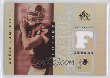 2005 Upper Deck Reflections Future Fabric Reflections #FFR-JC - Jason Campbell