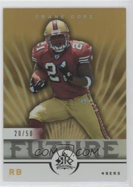 2005 Upper Deck Reflections Gold #243 - Frank Gore /50