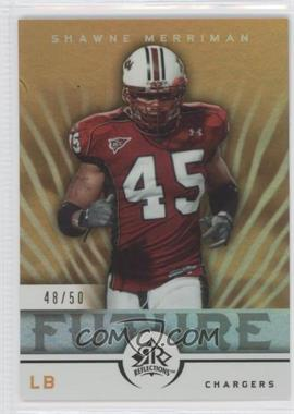 2005 Upper Deck Reflections Gold #282 - Shawne Merriman /50