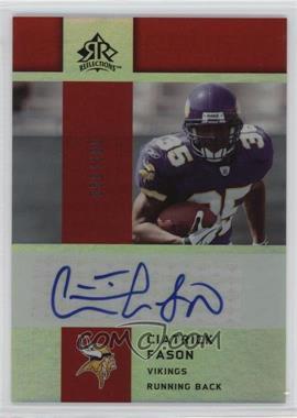 2005 Upper Deck Reflections Rookie Exclusives Autographs [Autographed] #RE-CI - Ciatrick Fason /100