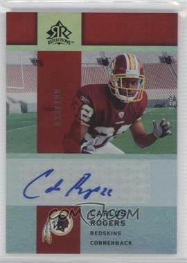 2005 Upper Deck Reflections Rookie Exclusives Autographs [Autographed] #RE-CR - Carlos Rogers /100