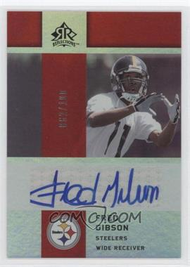 2005 Upper Deck Reflections Rookie Exclusives Autographs [Autographed] #RE-FG - Fred Gibson /100
