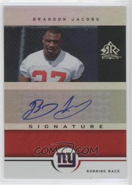 2005 Upper Deck Reflections Signature Reflections [Autographed] #SR-BJ - Brandon Jacobs