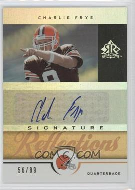 2005 Upper Deck Reflections Signature Reflections Gold [Autographed] #SR-CF - Charlie Frye /89