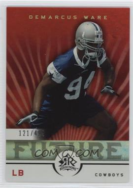 2005 Upper Deck Reflections #264 - DeMarcus Ware /499