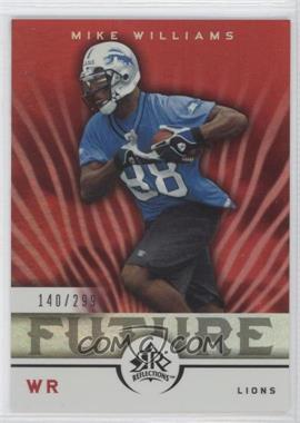 2005 Upper Deck Reflections #285 - Mike Williams /299
