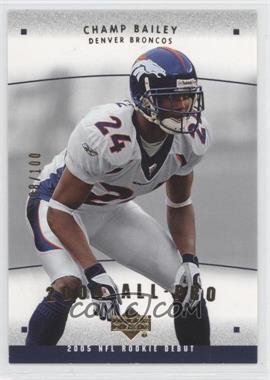 2005 Upper Deck Rookie Debut [???] #AP-25 - Champ Bailey /100