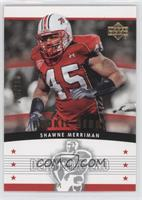 Shawne Merriman /100