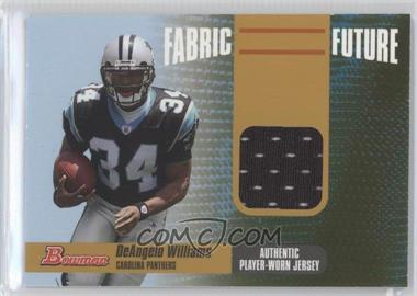2006 Bowman - Fabric of the Future - Gold #FF-DW - DeAngelo Williams /100