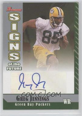 2006 Bowman - Signs of the Future #SF-GJ - Greg Jennings