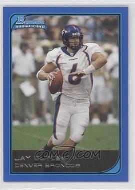 2006 Bowman Blue #114 - Jay Cutler /500
