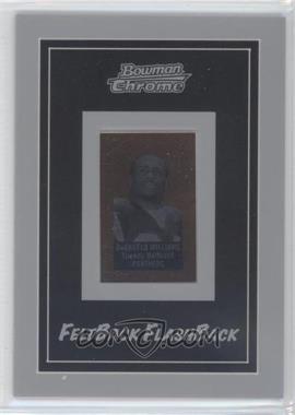 2006 Bowman Chrome Felt Back Flash Backs #11 - DeAngelo Williams /199