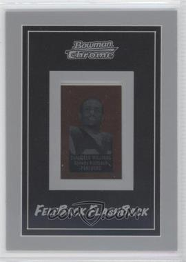 2006 Bowman Chrome Felt Back Flash Backs #11 - DeAngelo Williams /199
