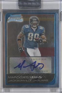 2006 Bowman Chrome Rookie Autograph Silver Uncirculated #252 - Marcedes Lewis /10