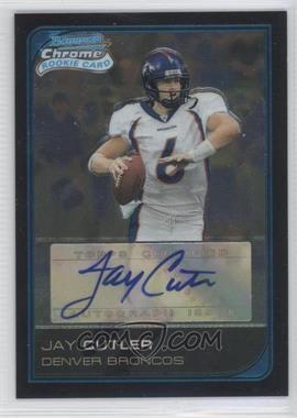 2006 Bowman Chrome Rookie Autograph #222 - Jay Cutler /199