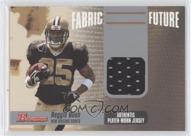 2006 Bowman Fabric Future #FF-RB - Reggie Bush