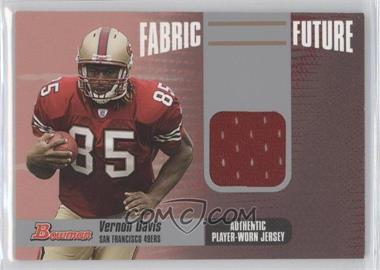 2006 Bowman Fabric Future #FF-VD - Vernon Davis