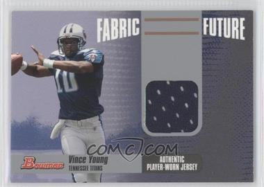 2006 Bowman Fabric Future #FF-VY - Vince Young