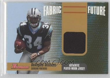 2006 Bowman Fabric of the Future Gold #FF-DW - DeAngelo Williams /100