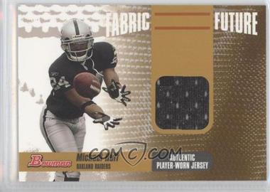 2006 Bowman Fabric of the Future Gold #FF-MH - Michael Huff /100