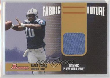 2006 Bowman Fabric of the Future Gold #FF-VY - Vince Young /100