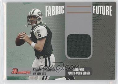 2006 Bowman Fabric of the Future #FF-KC - Kellen Clemens